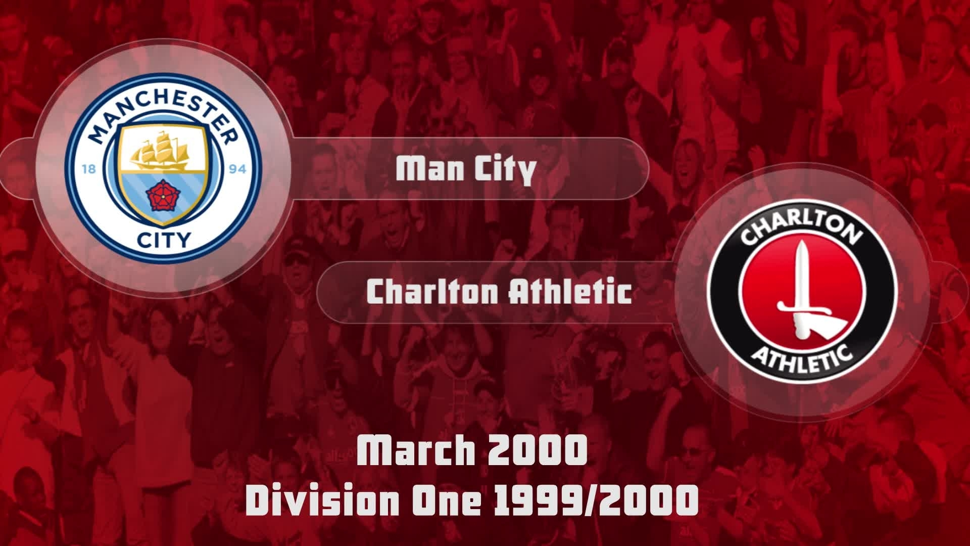 42 HIGHLIGHTS | Man City 1 Charlton 1 (March 2000)