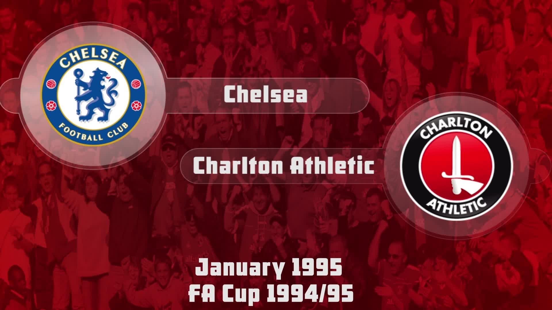 28 HIGHLIGHTS   Chelsea 3 Charlton 0 (FA Cup Jan 1995)