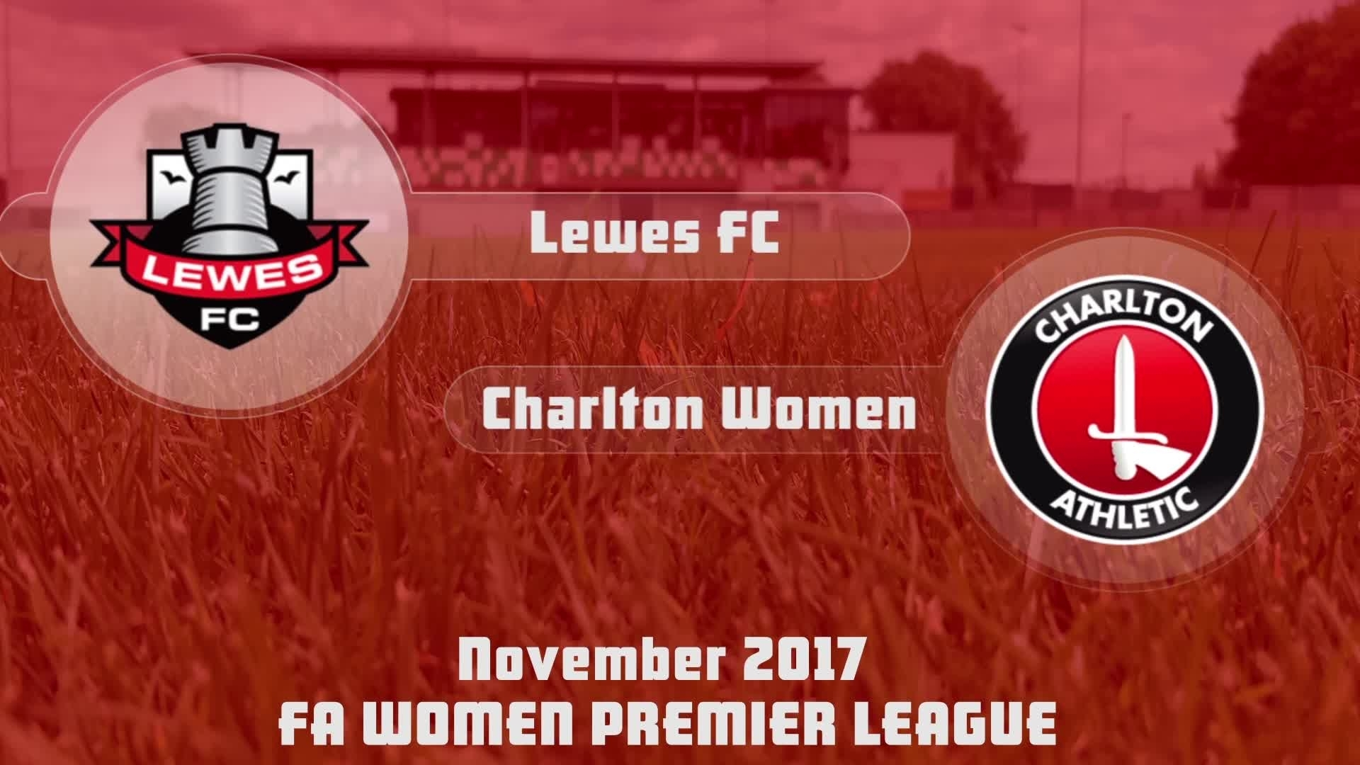 WOMEN'S HIGHLIGHTS | Lewes 1 Charlton 2 (Nov 2017)