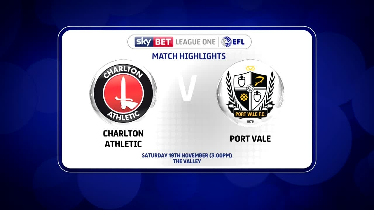 22 HIGHLIGHTS | Charlton 2 Port Vale 0 (Nov 2016)