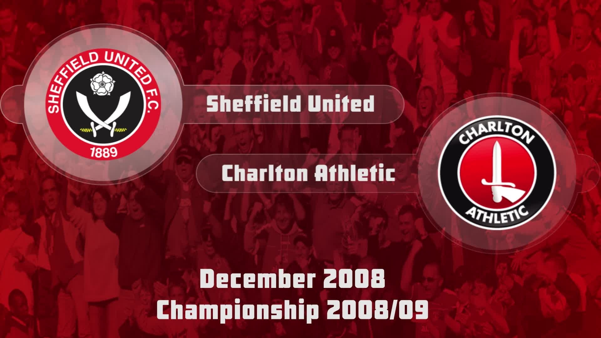 27 HIGHLIGHTS | Sheff Utd 3 Charlton 1 (Dec 2008)