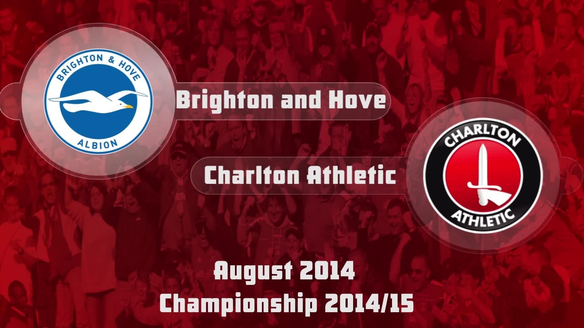 07 HIGHLIGHTS | Brighton and Hove 2 Charlton 2 (Aug 2014)