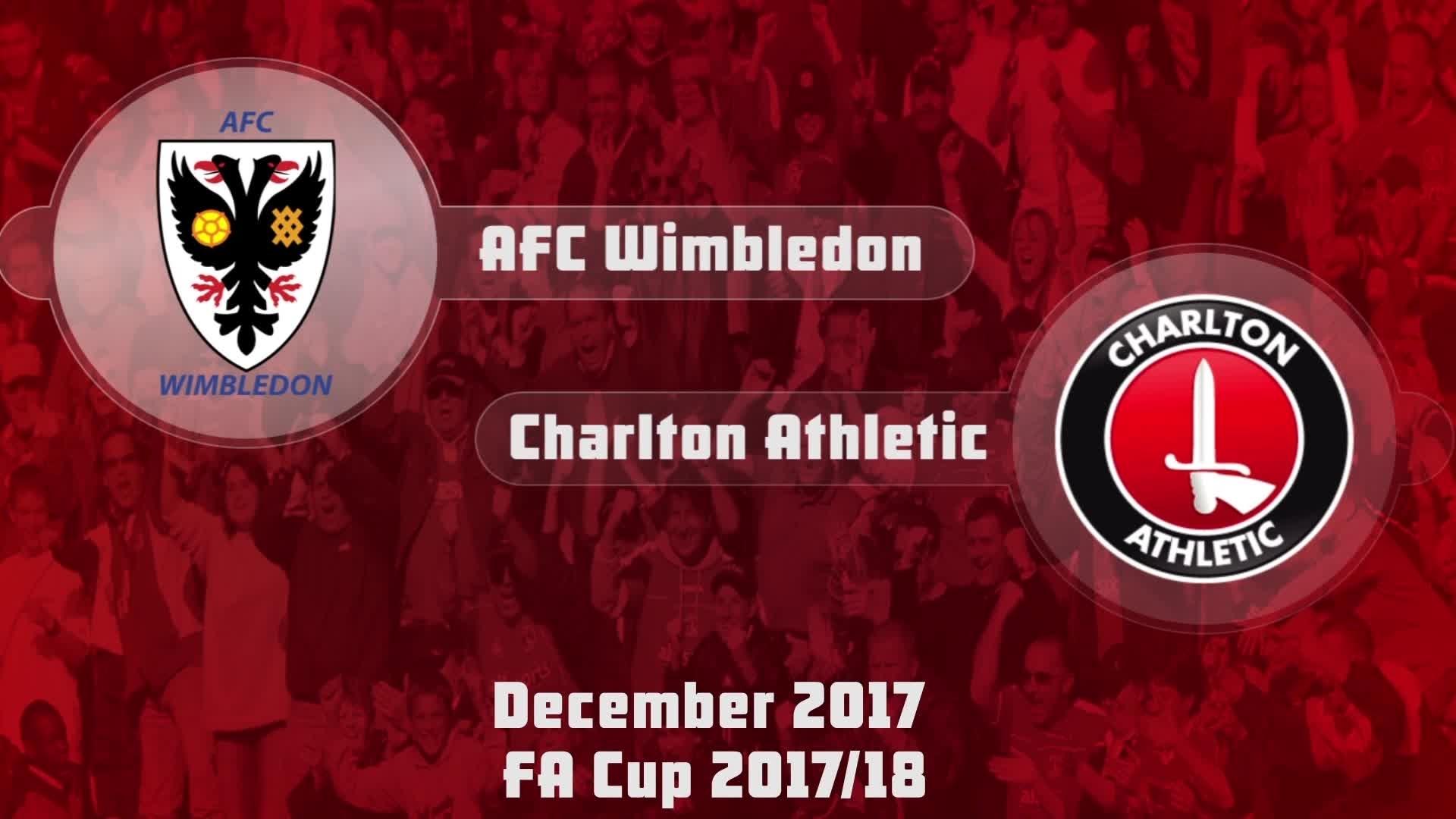 GOALS | AFC Wimbledon 3 Charlton 1 (FA Cup Dec 2017)