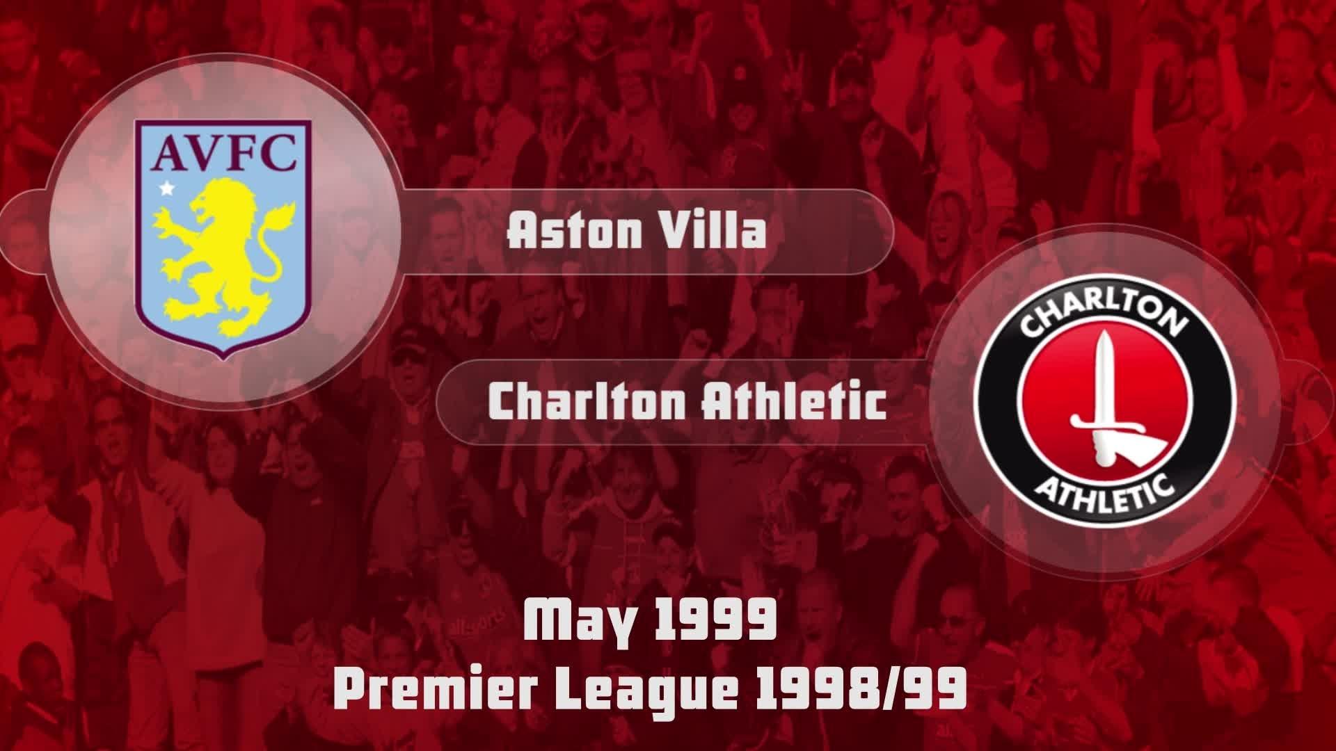 41 HIGHLIGHTS | Aston Villa 3 Charlton 4 (May 1999)