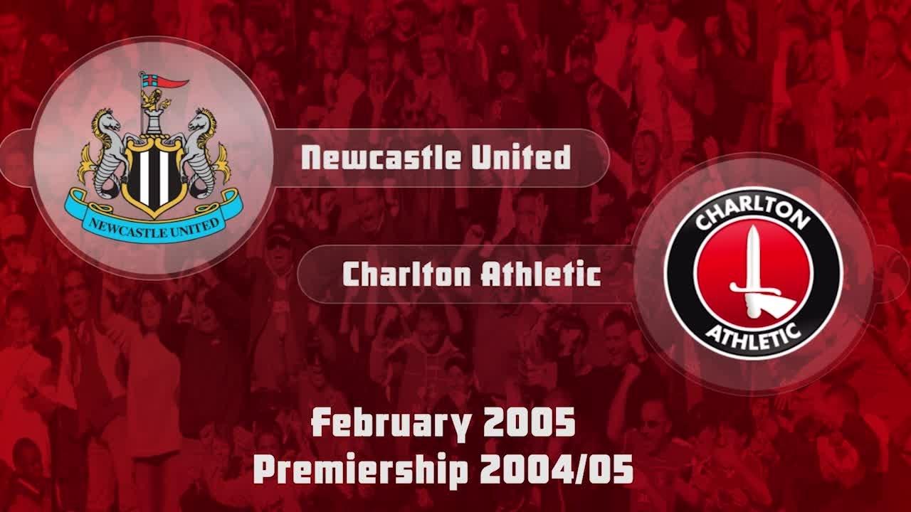 30 HIGHLIGHTS | Newcastle 1 Charlton 1 (Feb 2005)