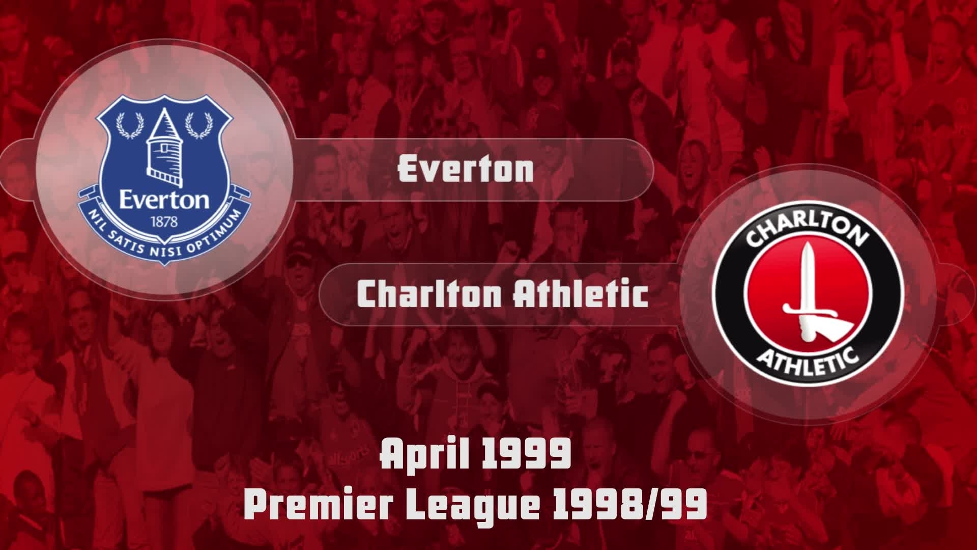 39 HIGHLIGHTS | Everton 4 Charlton 1 (April 1999)