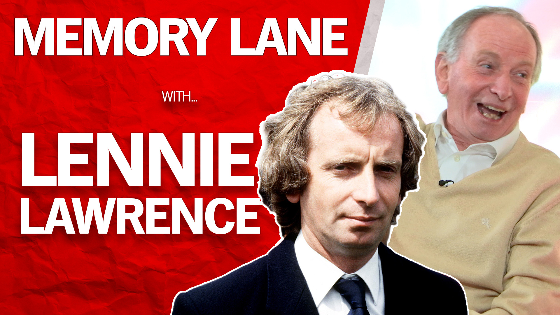 MEMORY LANE | Lennie Lawrence (April 2021)