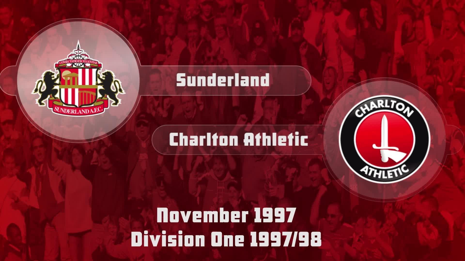 17 HIGHLIGHTS | Sunderland 0 Charlton 0 (Nov 1997)