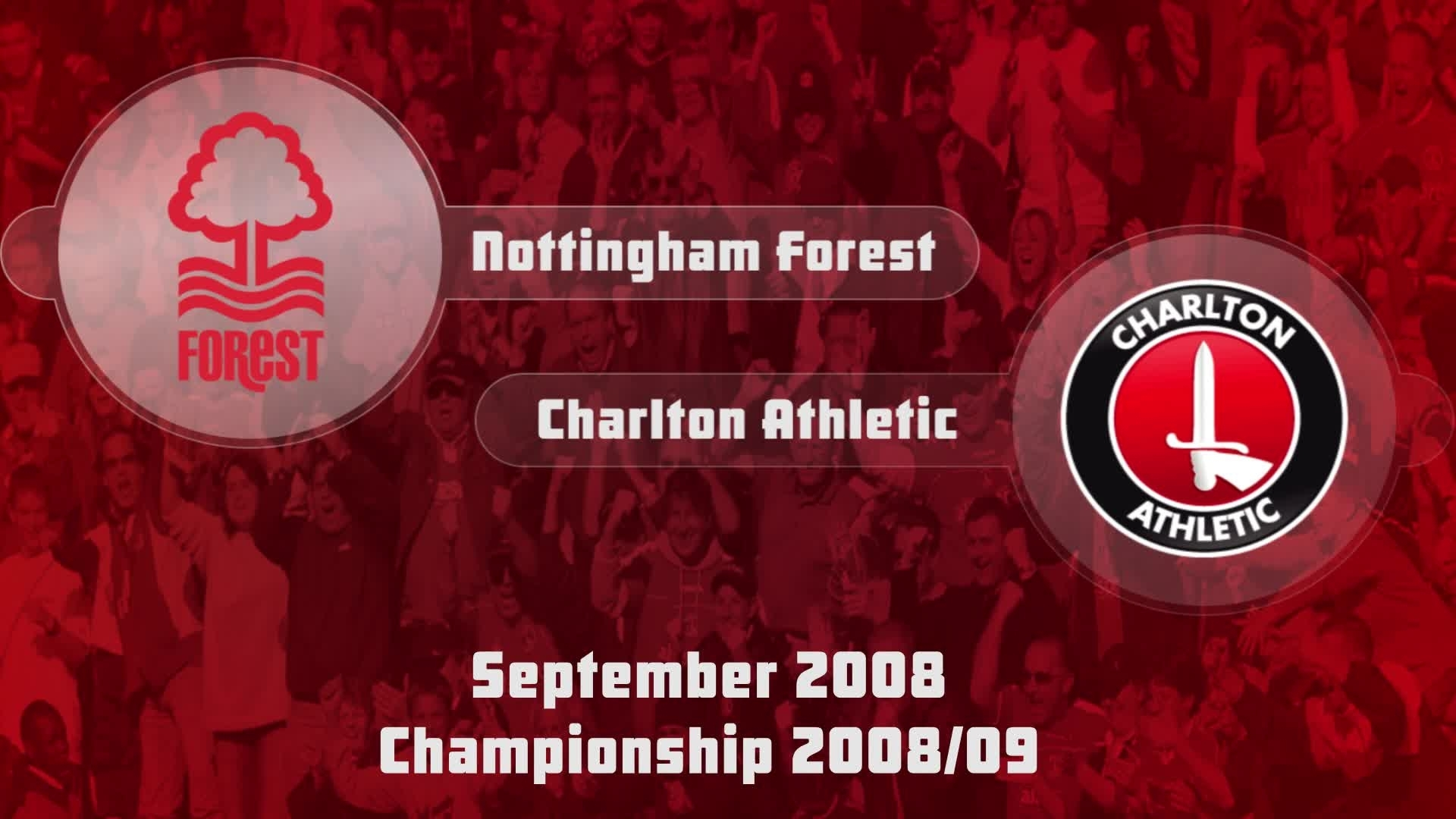08 HIGHLIGHTS | Nottingham Forest 0 Charlton 0 (Sept 2008)
