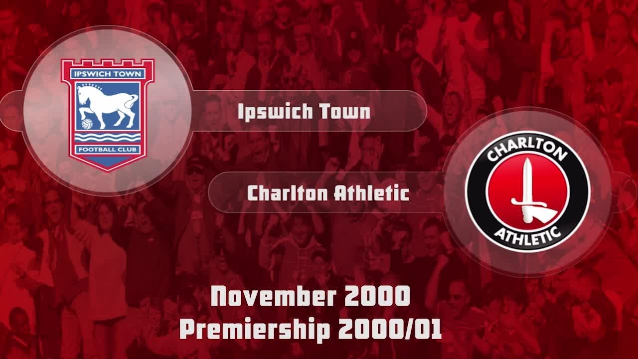 15 HIGHLIGHTS | Ipswich Town 2 Charlton 0 (Nov 2000)