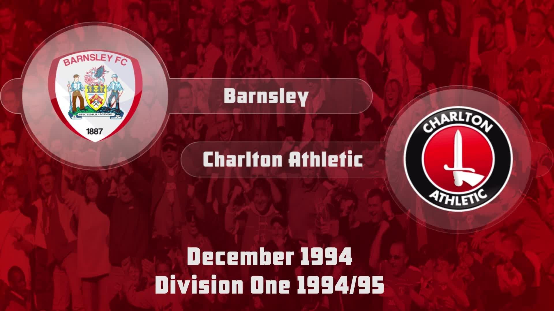 22 HIGHLIGHTS | Barnsley 2 Charlton 1 (Dec 1994)