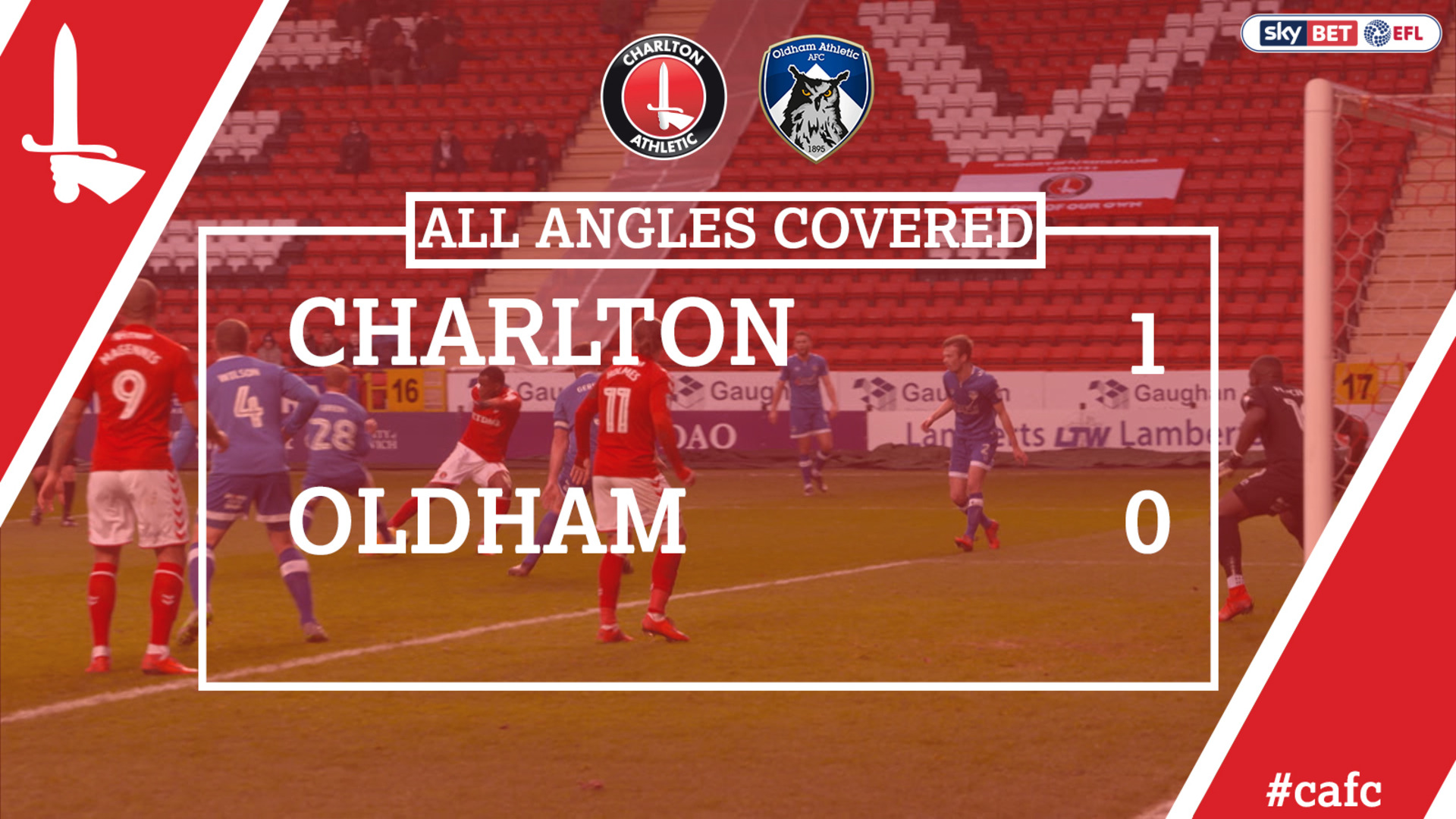 ALL ANGLES COVERED | Charlton 1 Oldham 0