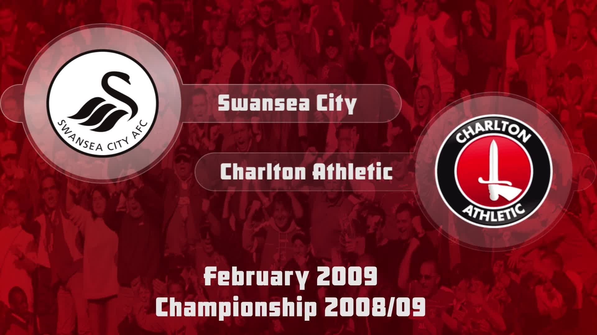 38 HIGHLIGHTS | Swansea 1 Charlton 1 (Feb 2009)