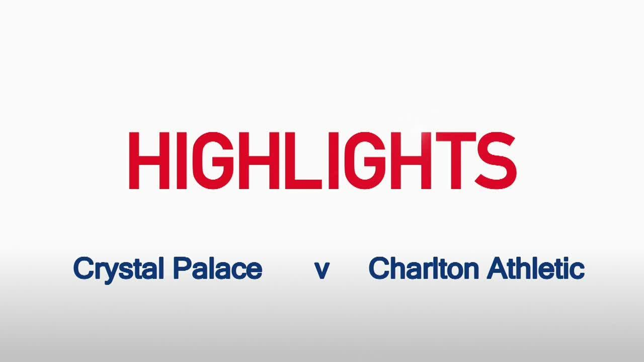 11 HIGHLIGHTS | Crystal Palace 4 Charlton 1 (League Cup Sept 2015)