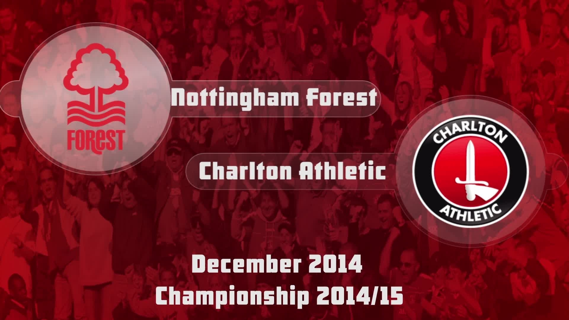 22 HIGHLIGHTS | Nottingham Forest 1 Charlton 1 (Dec 2014)