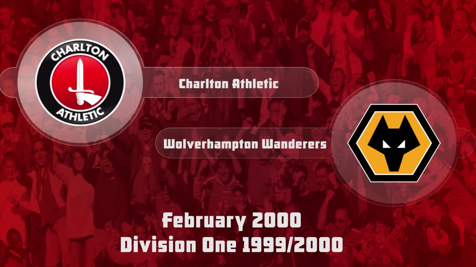 35 HIGHLIGHTS | Charlton 2 Wolves 0 (Feb 2000)