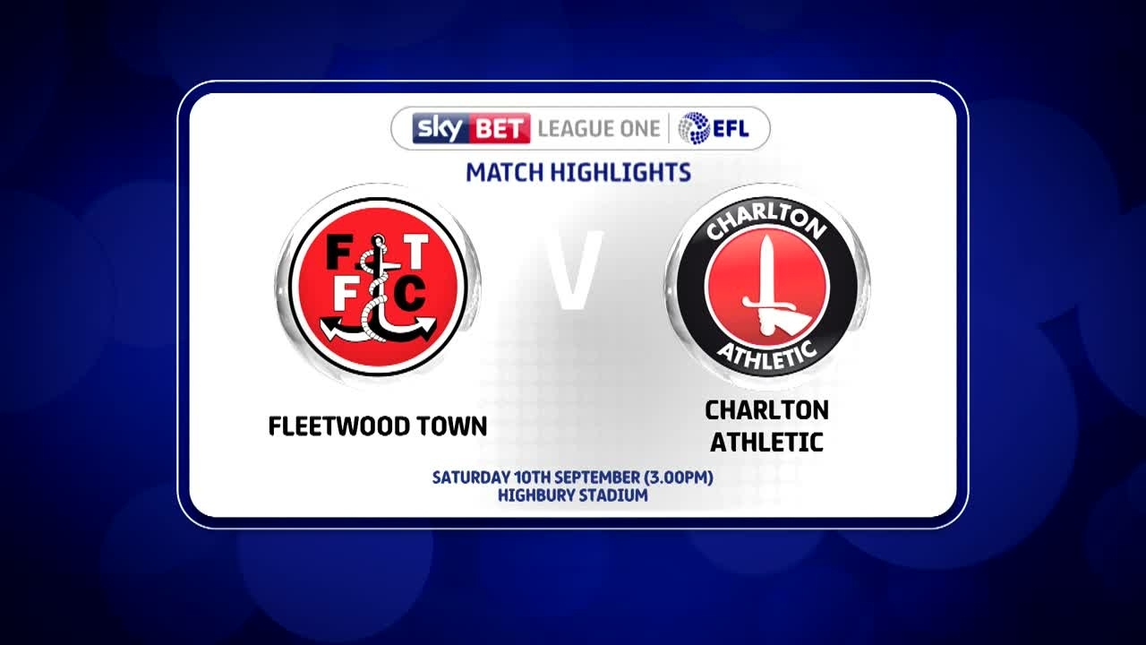 08 HIGHLIGHTS | Fleetwood 2 Charlton 2 (Sept 2016)