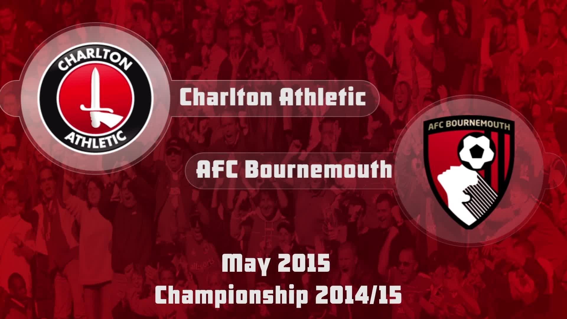 49 HIGHLIGHTS | Charlton 0 Bournemouth 3 (May 2015)