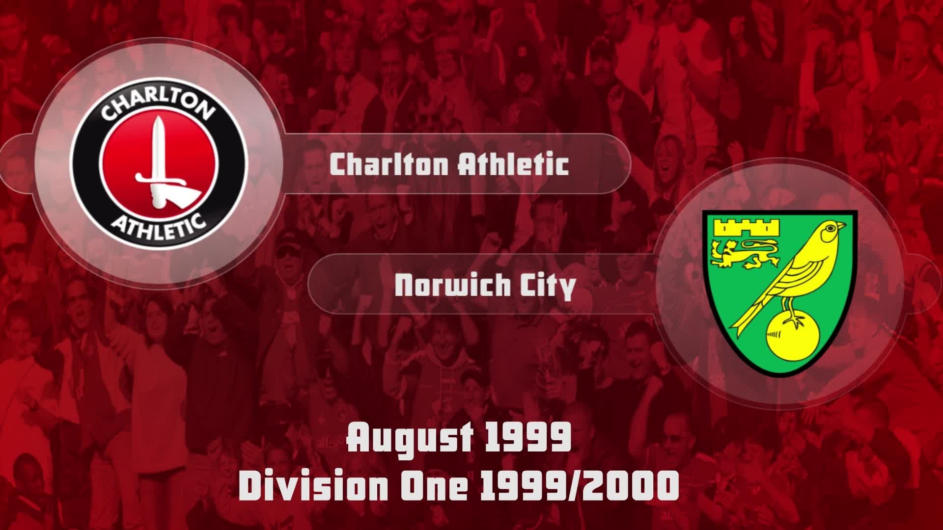 02 HIGHLIGHTS | Charlton 1 Norwich 0 (Aug 1999)