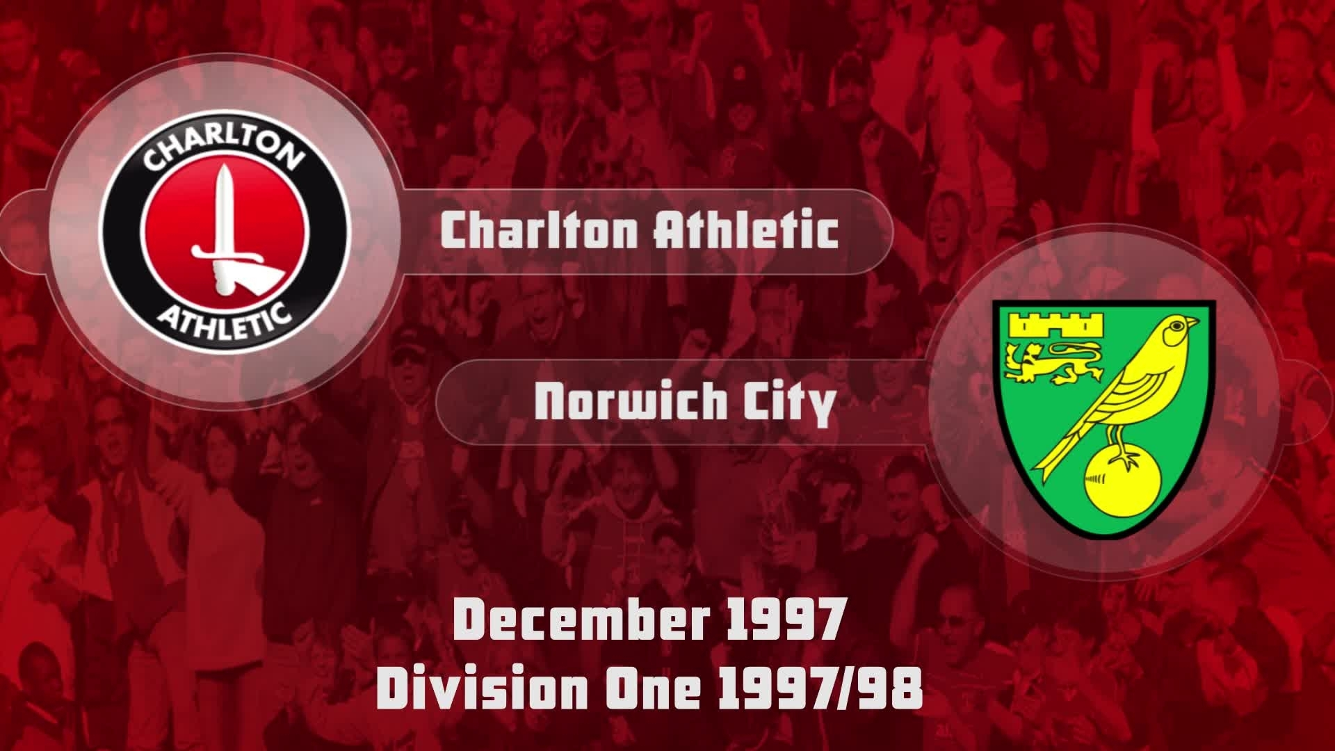 26 HIGHLIGHTS | Charlton 2 Norwich 1 (Dec 1997)