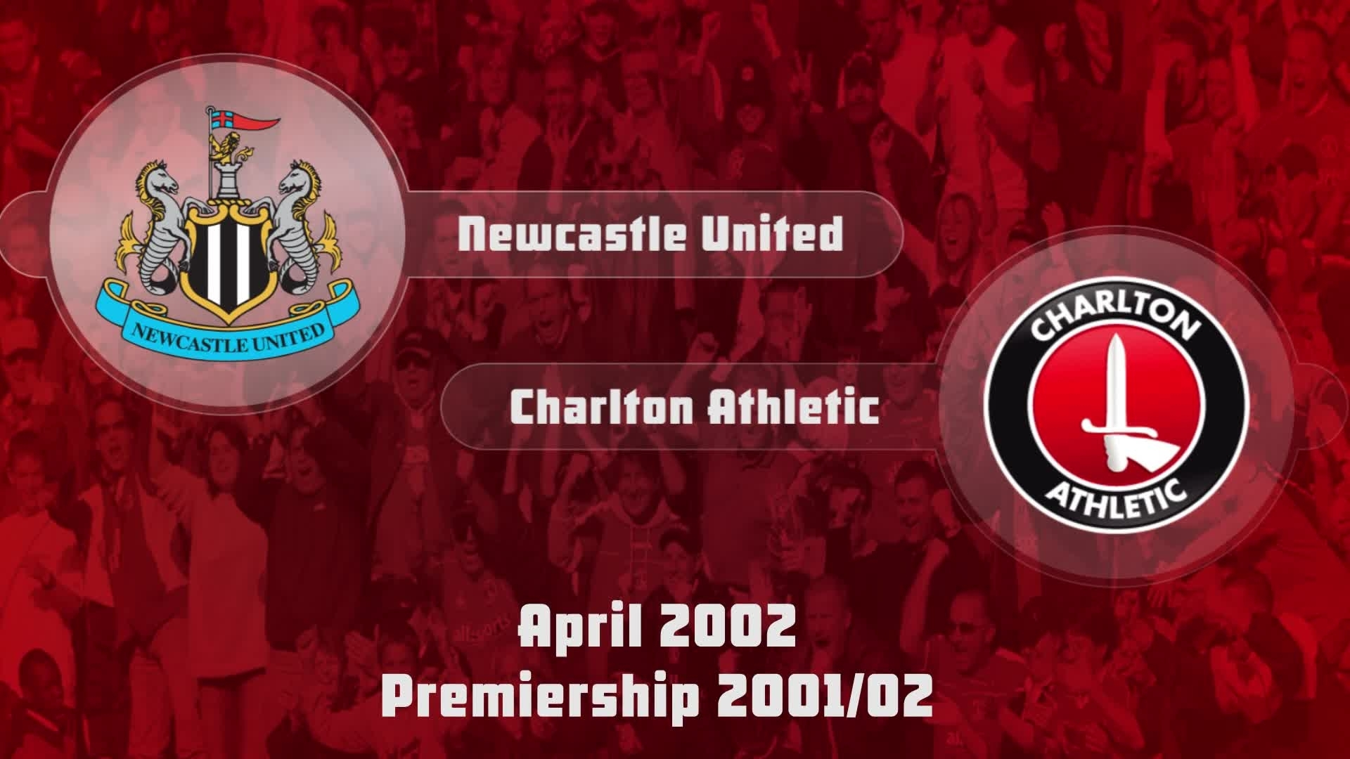 41HIGHLIGHTS | Newcastle 3 Charlton 0 (April 2002)