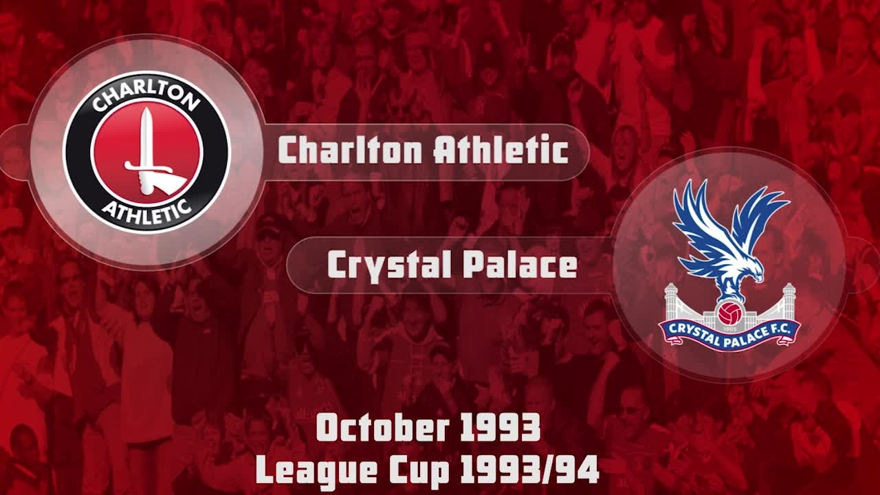 14 HIGHLIGHTS | Charlton 0 Crystal Palace 1 (League Cup Oct 1993)