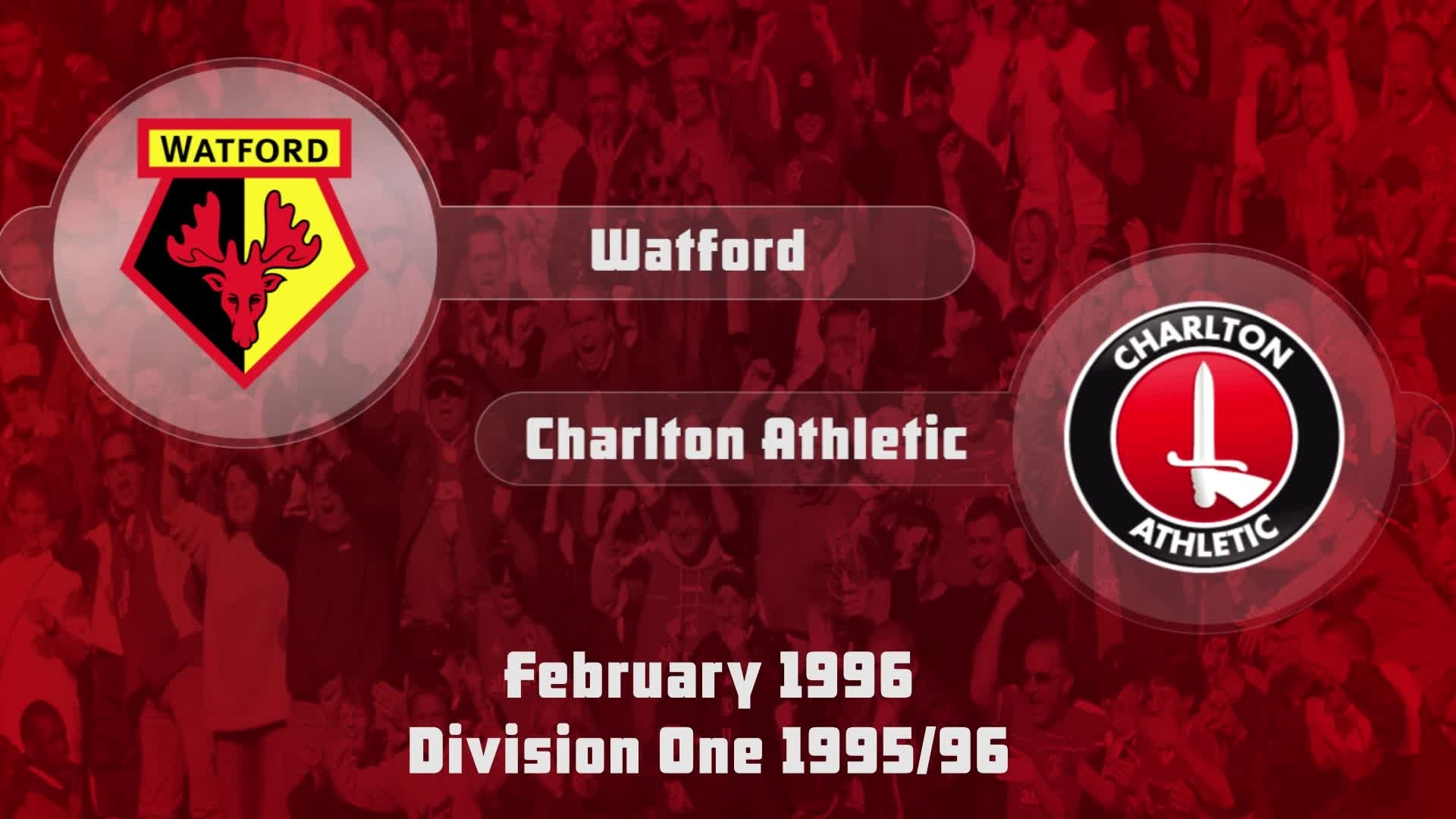 36 HIGHLIGHTS | Watford 1 Charlton 2 (Feb 1996)
