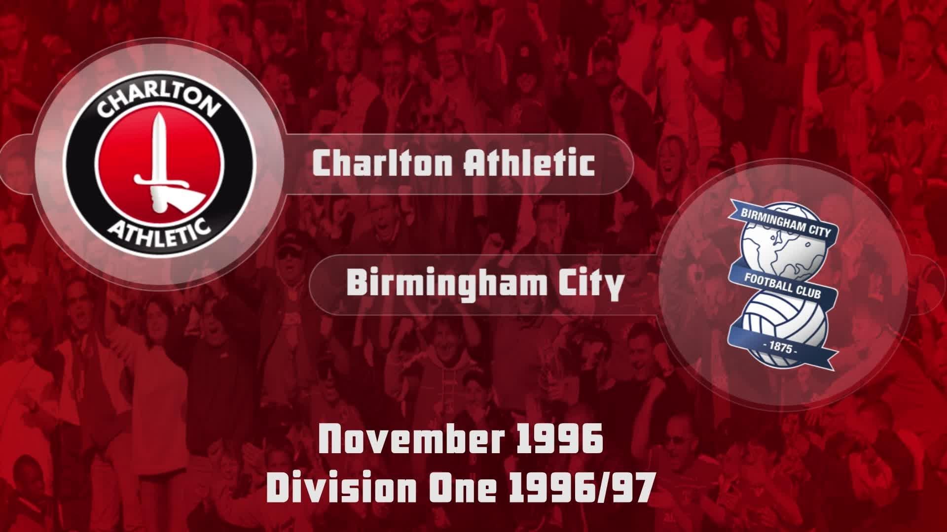 20 HIGHLIGHTS | Charlton 2 Birmingham 1 (Nov 1996)