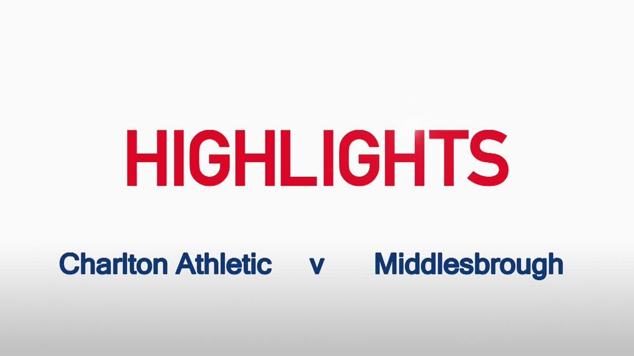 41 HIGHLIGHTS | Charlton 2 Middlesbrough 0 (Mar 2016)