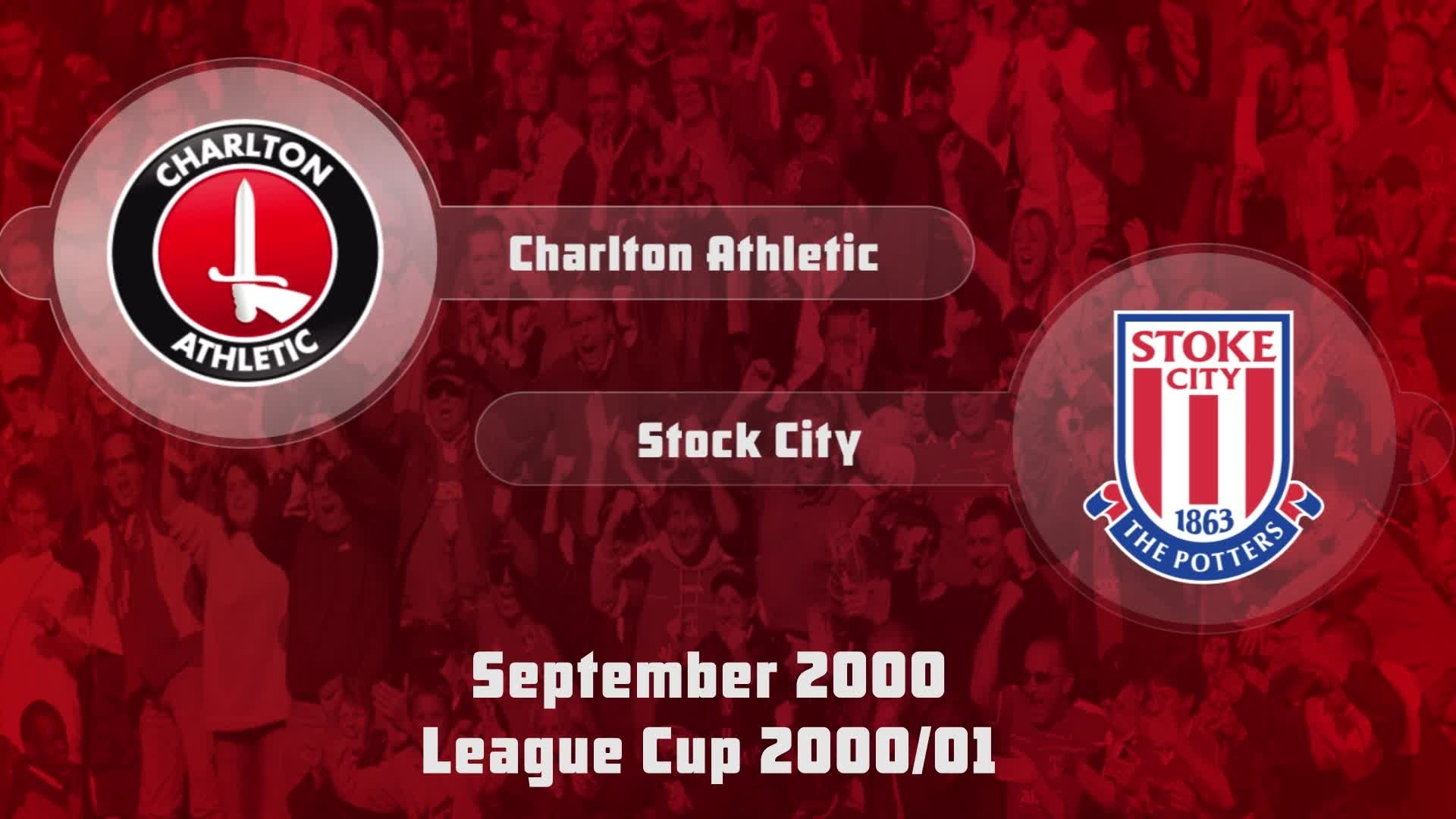 09 HIGHLIGHTS | Charlton 4 Stoke City 3 (League Cup Sept 2000)
