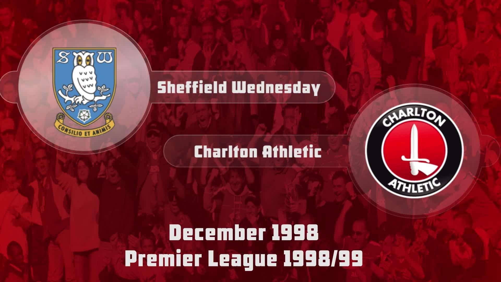 20 HIGHLIGHTS | Sheffield Wednesday 3 Charlton 0 (Dec 1998)