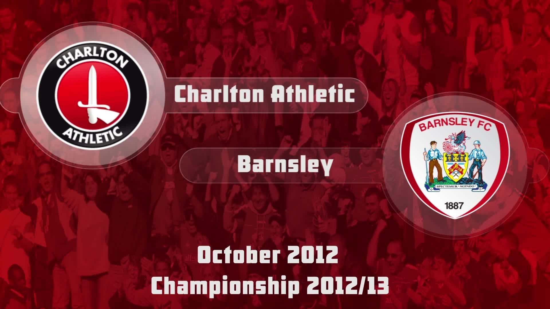 12  HIGHLIGHTS | Charlton 0 Barnsley 1 (Oct 2012)