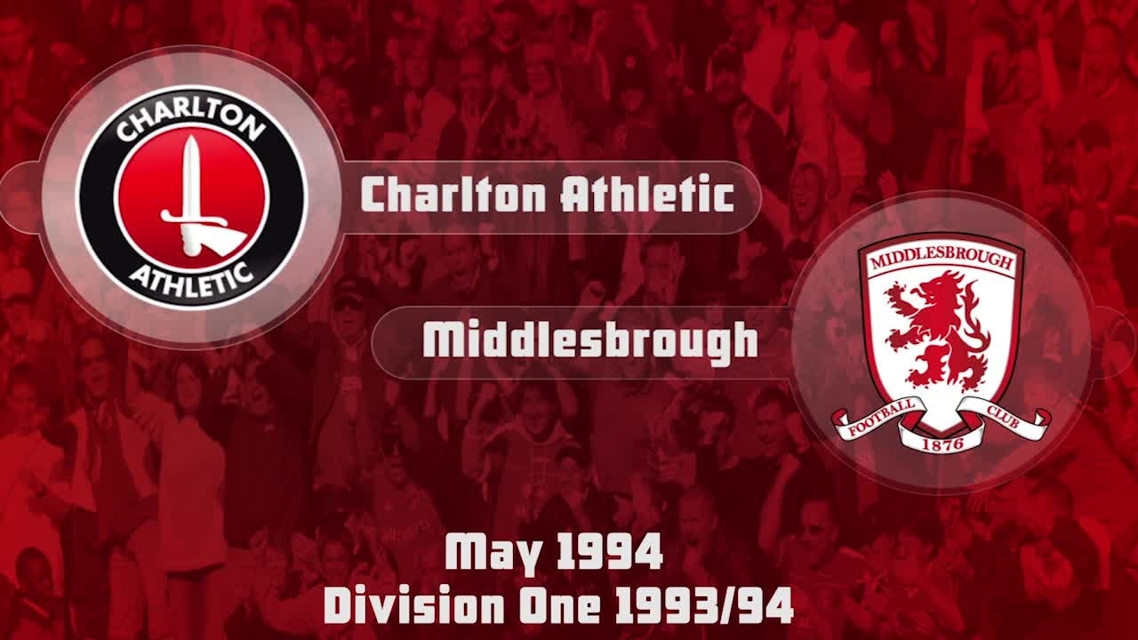 60 HIGHLIGHTS | Charlton 2 Middlesbrough 5 (May 1994)