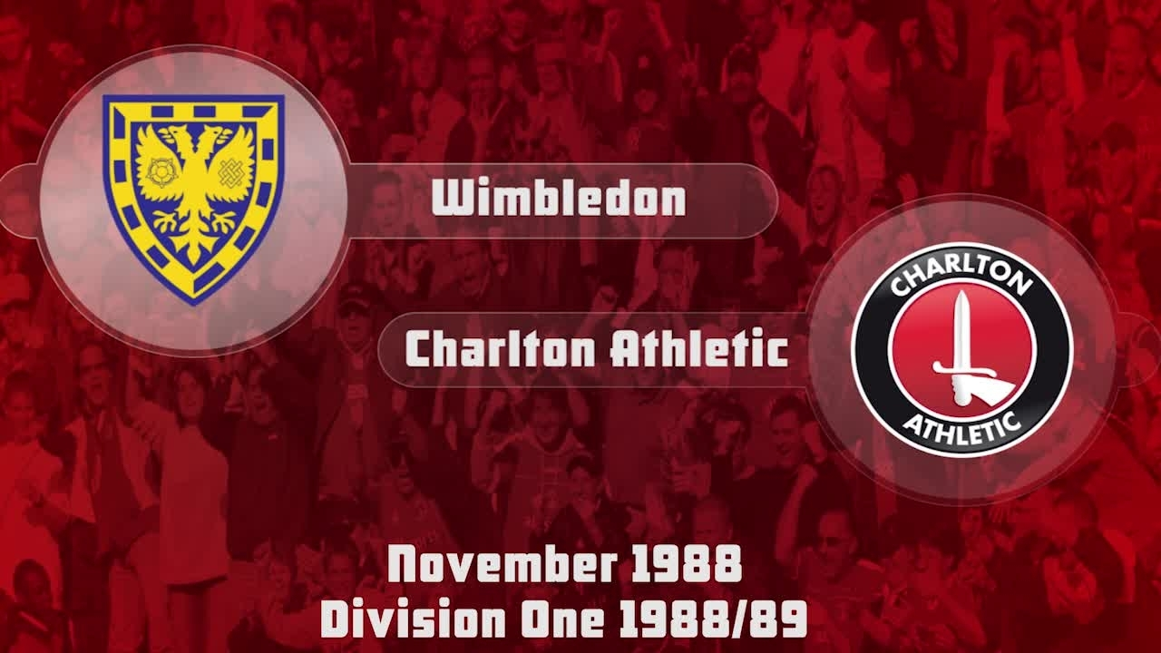 17 HIGHLIGHTS | Wimbledon 1 Charlton 1 (Nov 1988)