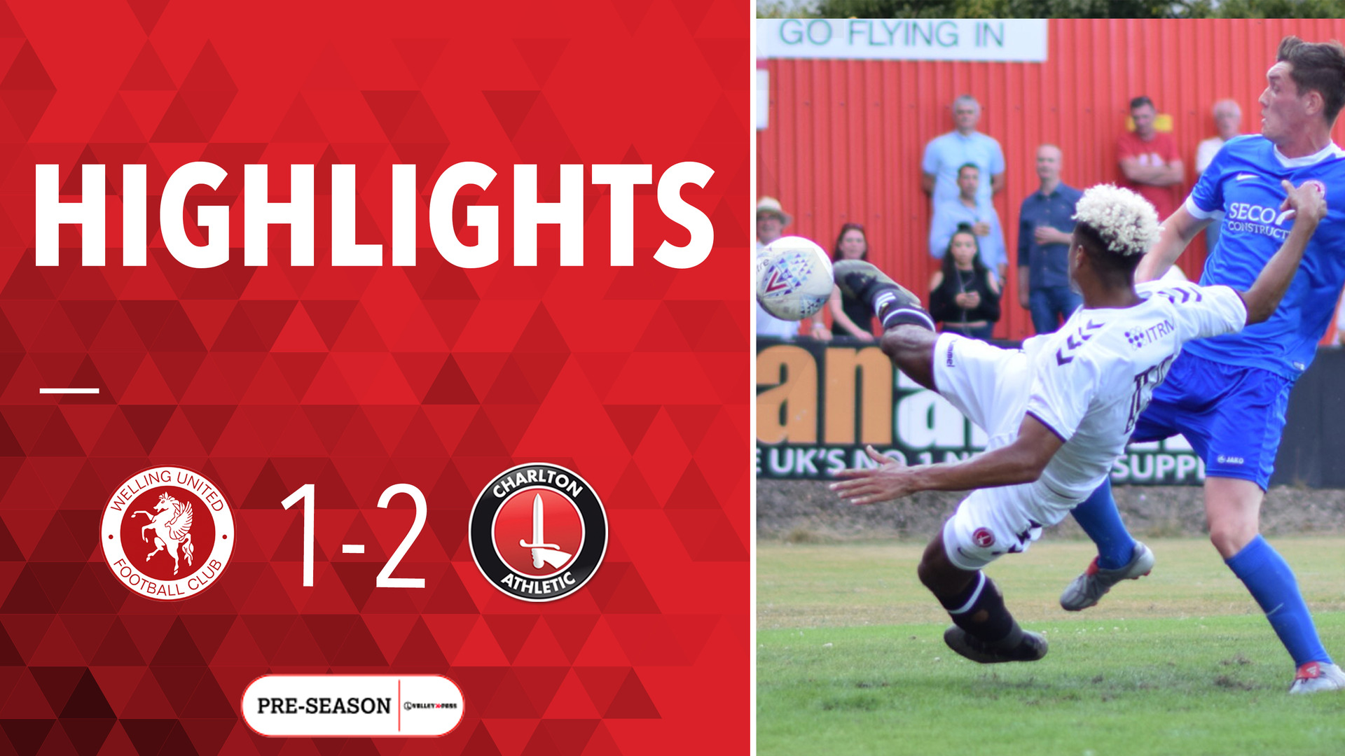 HIGHLIGHTS | Welling 1 Charlton 2 (Pre-season July 2018)