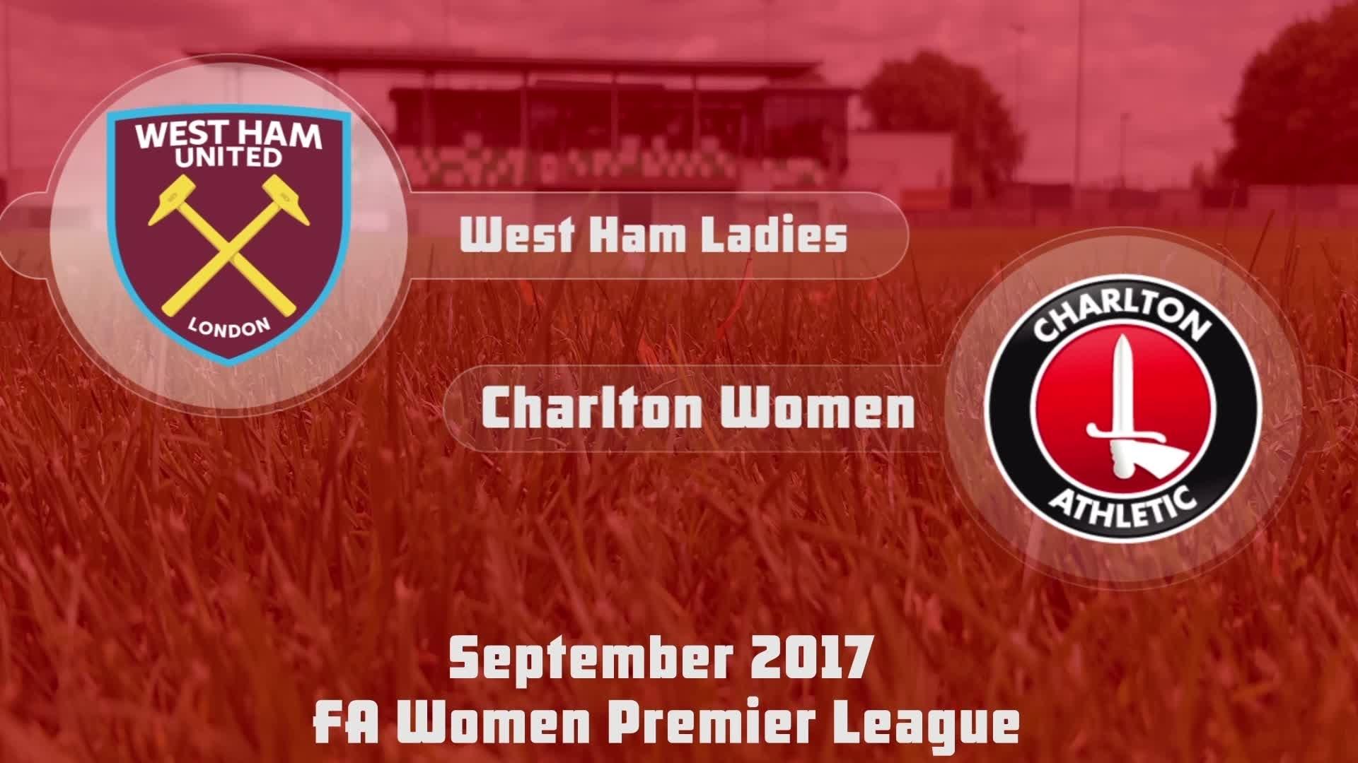 WOMEN HIGHLIGHTS   West Ham Ladies 0 Charlton Women 6
