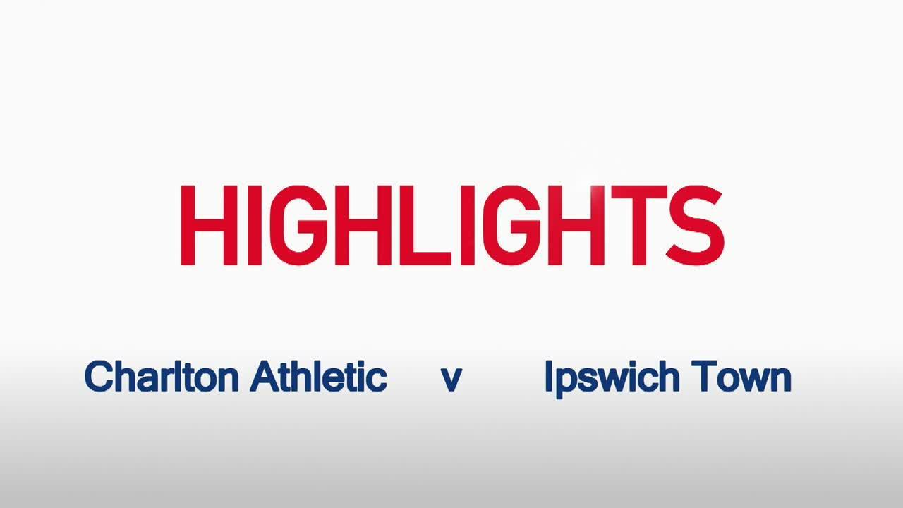 21 HIGHLIGHTS | Charlton 0 Ipswich Town 3 (Nov 2015)