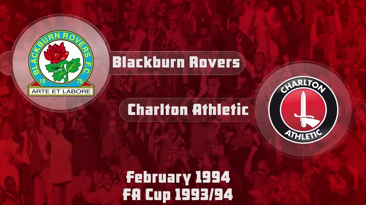 39 HIGHLIGHTS | Blackburn 0 Charlton 1 (FA Cup Feb 1994)