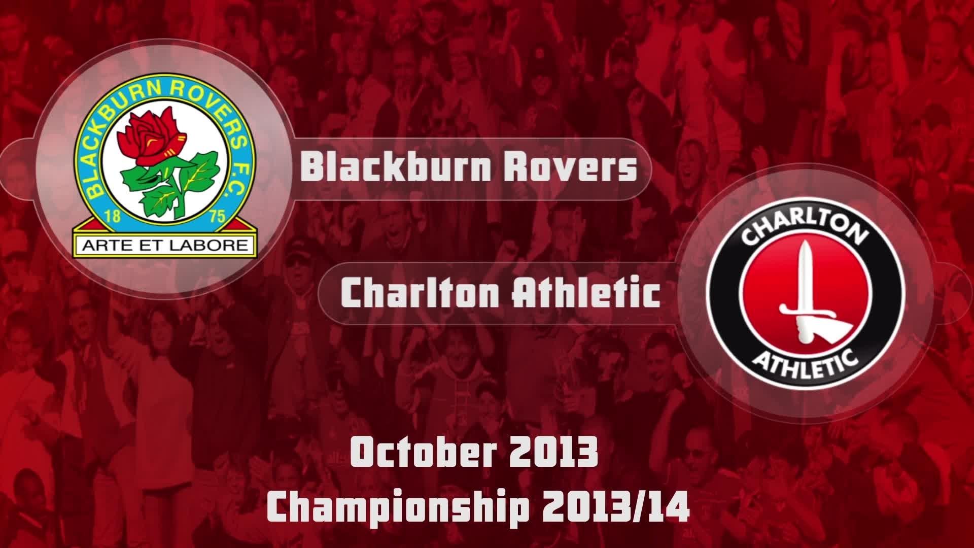 13 HIGHLIGHTS | Blackburn Rovers 0 Charlton 1 (Oct 2013)