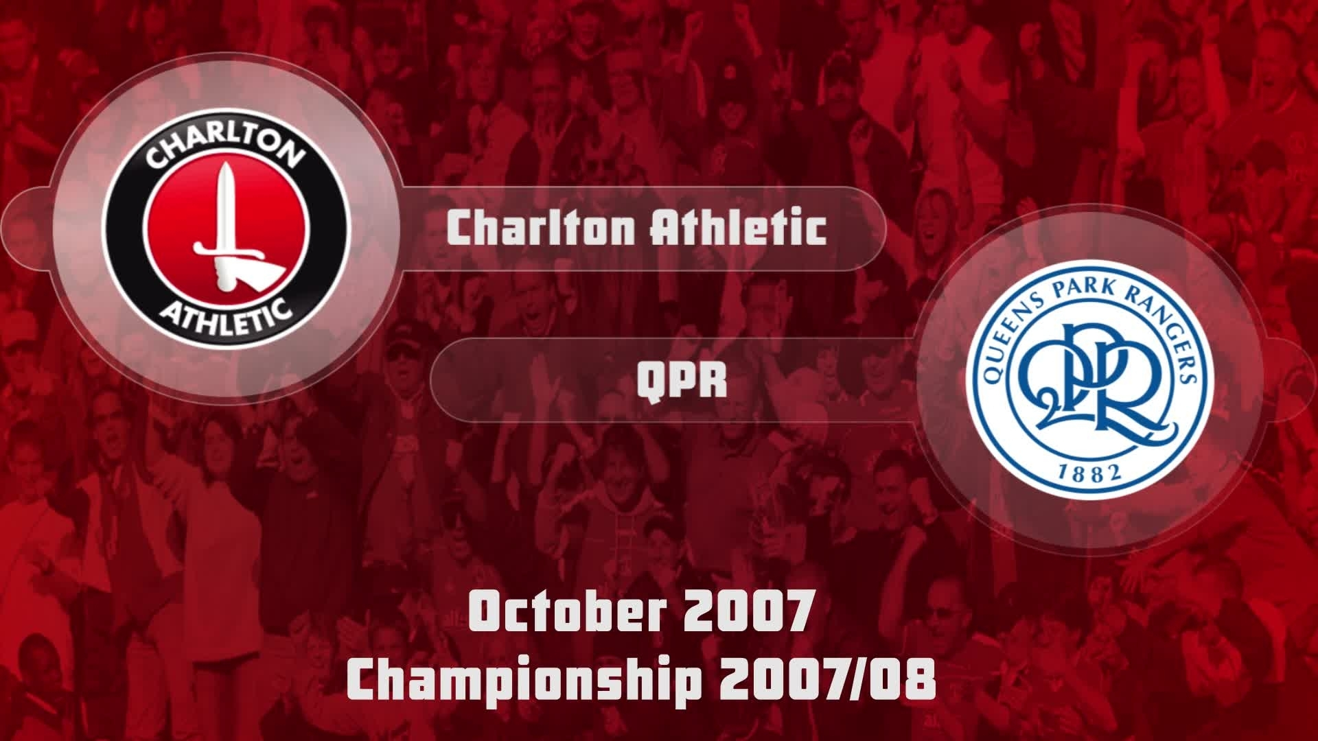 16 HIGHLIGHTS | Charlton 0 QPR 1 (Oct 2007)