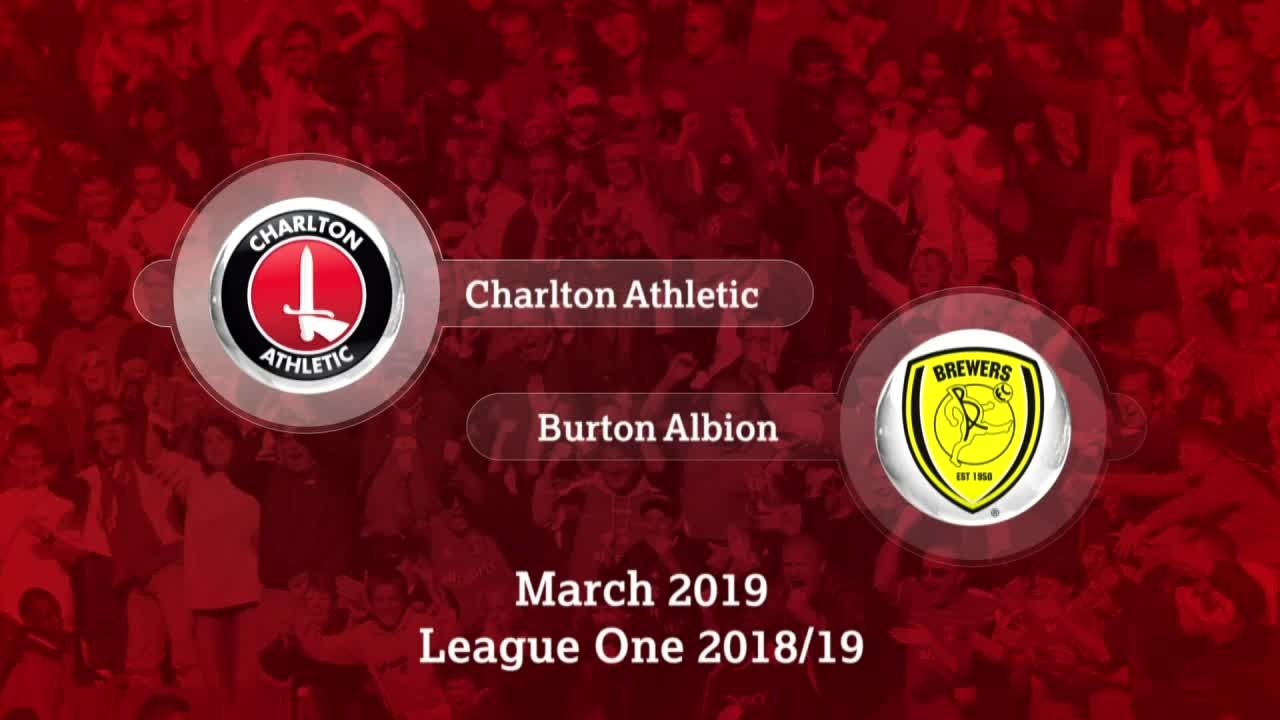 GOALS | Charlton 2 Burton Albion 1 (March 2019)