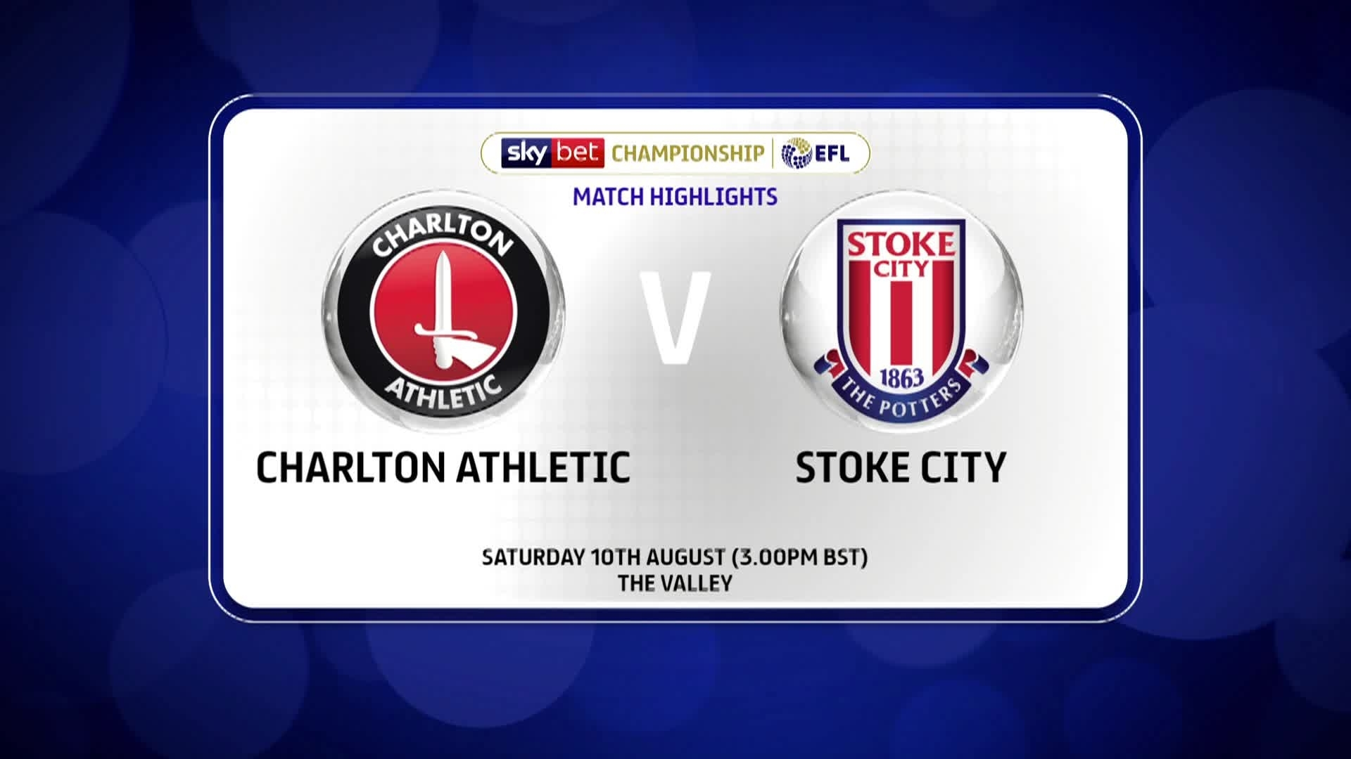 GOALS | Charlton 3 Stoke City 1 (August 2019)
