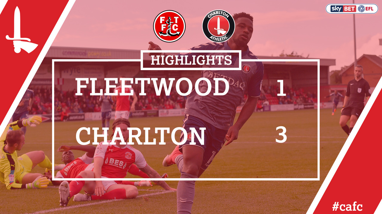 13 HIGHLIGHTS | Fleetwood 1 Charlton 3 (Sept 2017)