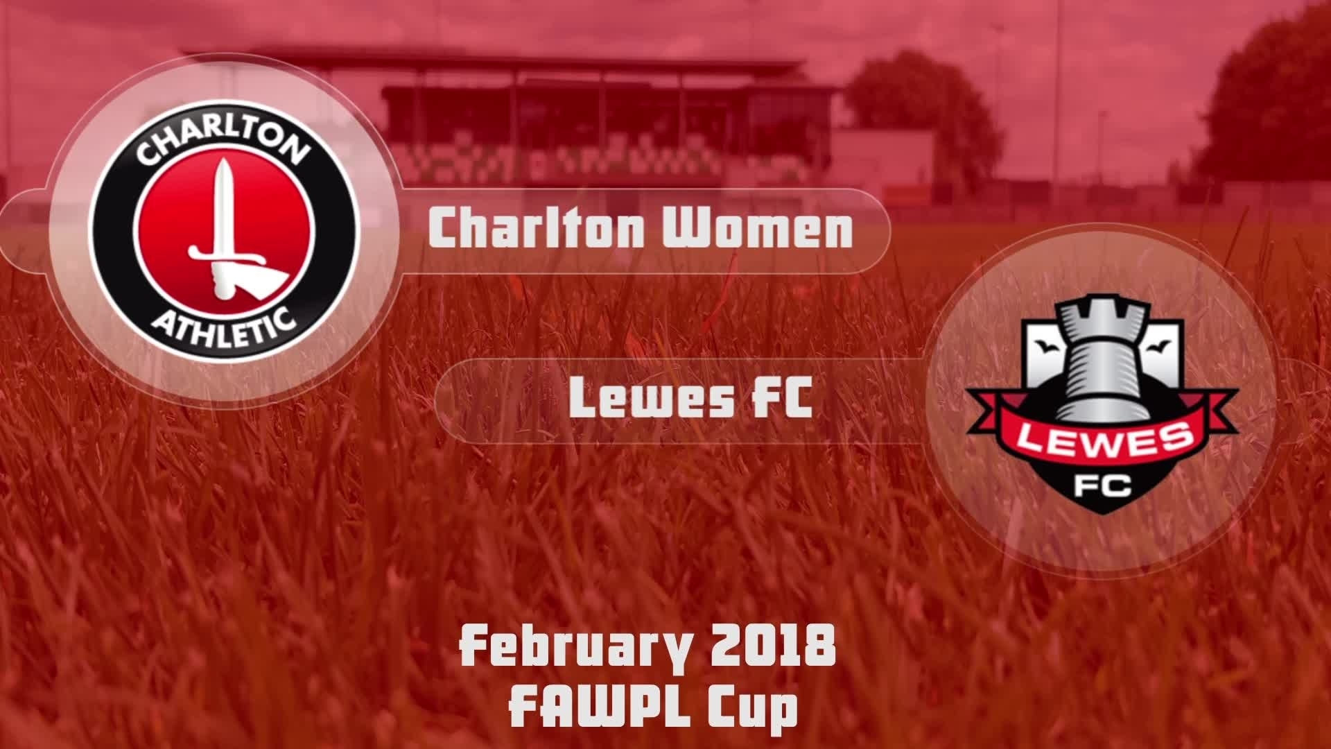 WOMEN HIGHLIGHTS | Charlton Women 1 Lewes 2 (FAWPL Cup Feb 2018)