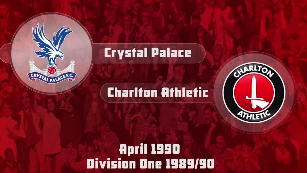 44 HIGHLIGHTS | Crystal Palace 2 Charlton 0 (April 1990)