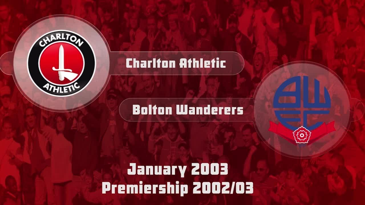 25 HIGHLIGHTS | Charlton 1 Bolton Wanderers 1 (Jan 2003)