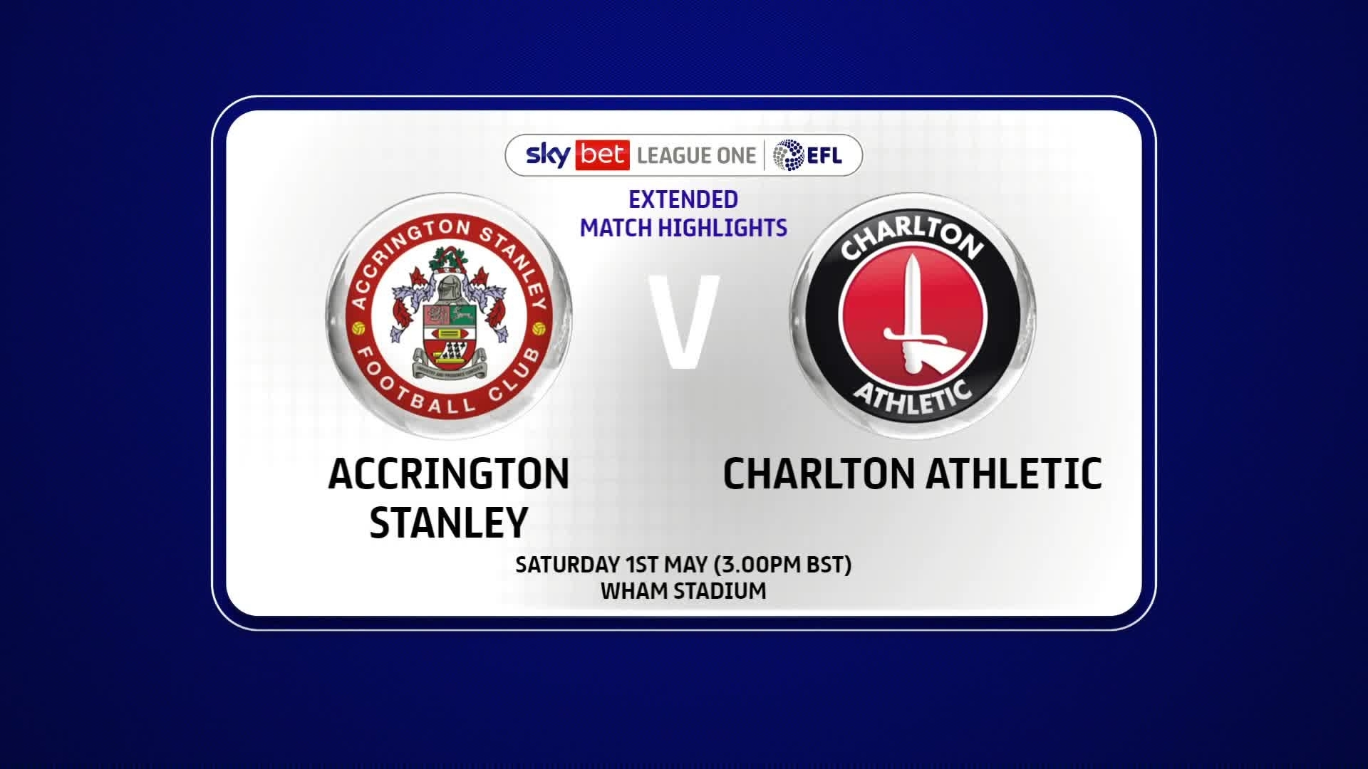 EXTENDED | Accrington Stanley 1 Charlton 1 (May 2021)