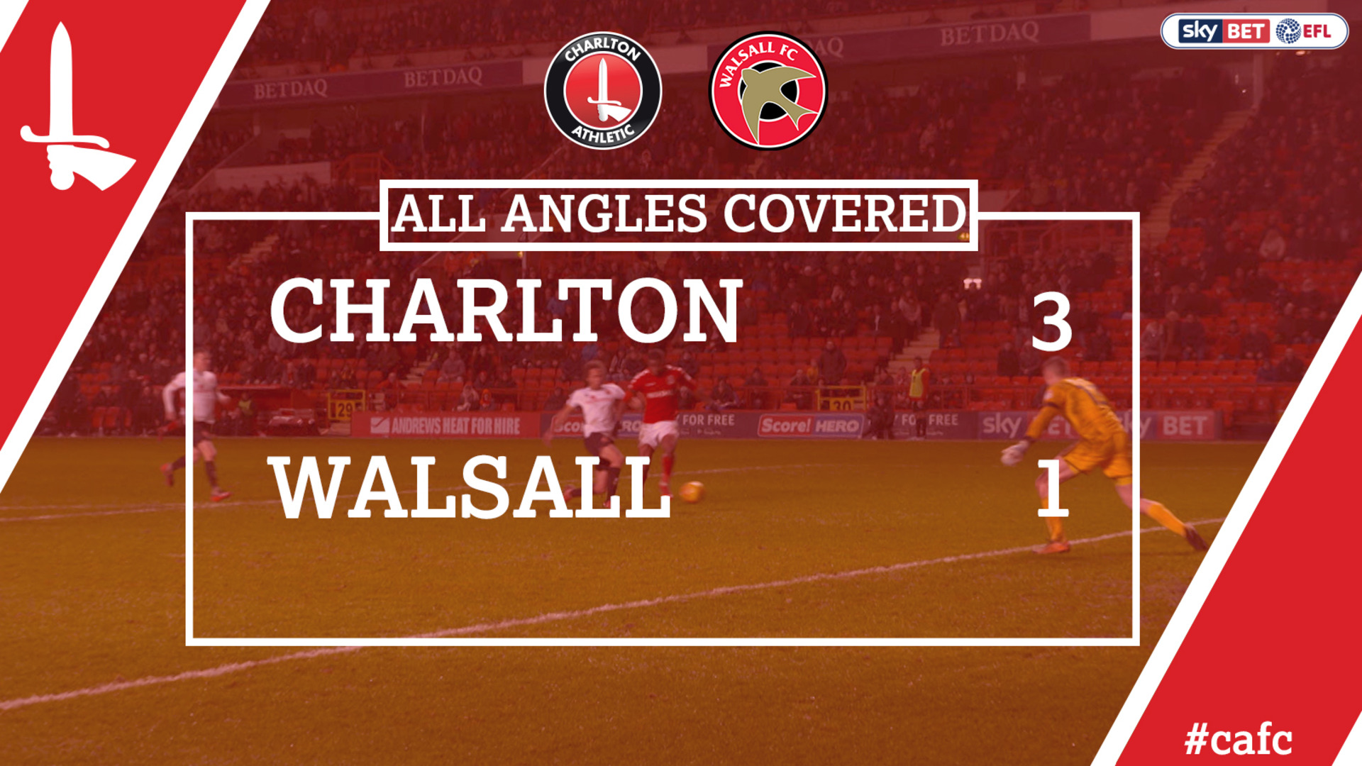 ALL ANGLES COVERED | Charlton 3 Walsall 1 (Jan 2018)