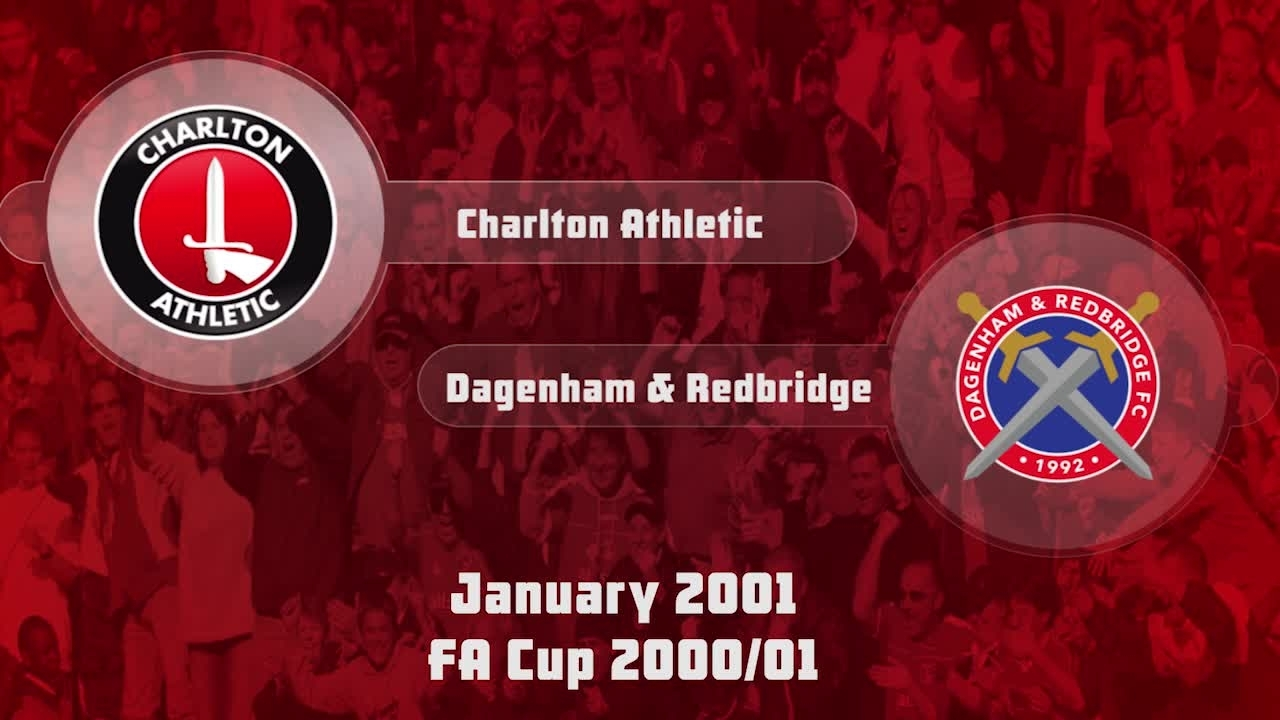 25 HIGHLIGHTS | Charlton 1 Dagenham & Redbridge 1 (FA Cup Jan 2001)