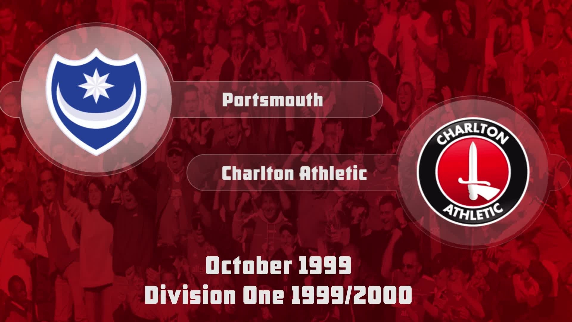 11 HIGHLIGHTS | Portsmouth 0 Charlton 2 (Oct 1999)